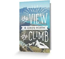 WORTH THE CLIMB Greeting Card