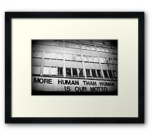 More Human Than Human Framed Print