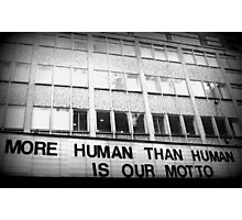More Human Than Human Photographic Print