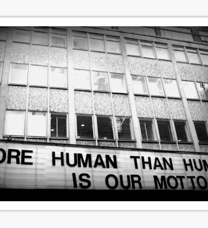 More Human Than Human Sticker