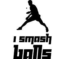 I smash balls Photographic Print