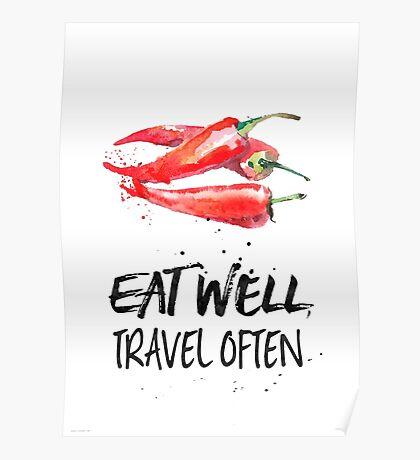 Chili - Eat well, travel often Poster