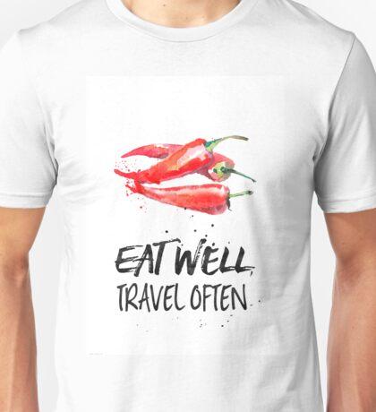 Chili - Eat well, travel often Unisex T-Shirt