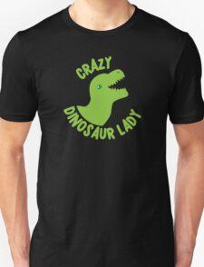 Crazy Dinosaur Lady (green circle with a TREX) T-Shirt