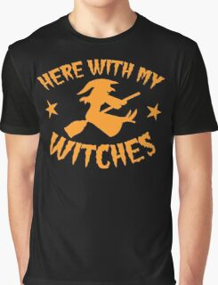 Here with my WITCHES awesome HALLOWEEN design Graphic T-Shirt