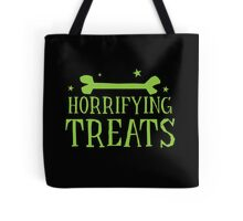 Horrifying TREATS! Tote Bag