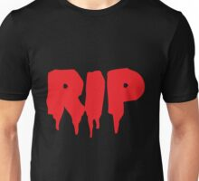 RIP in blood REST IN PEACE Unisex T-Shirt