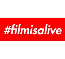#filmisalive (Supreme Style) Photographic Print