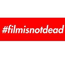 #filmisnotdead (Supreme Style) Photographic Print