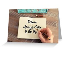 Handwritten quote as inspirational concept image Greeting Card