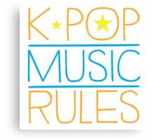 K-POP MUSIC RULES Canvas Print