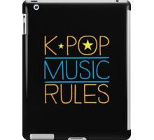 K-POP MUSIC RULES iPad Case/Skin