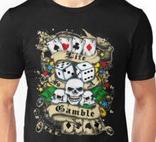 Gambler! Unisex T-Shirt