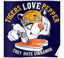 Tigers Love Peppers Poster
