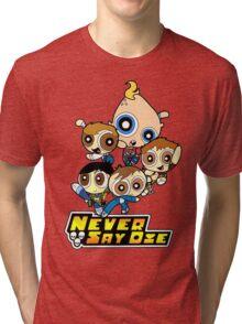 Powerpuff Goonies Never Say Die Tri-blend T-Shirt