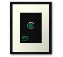 Wake Up Kick Ass Repeat - Corporate Quotes Framed Print