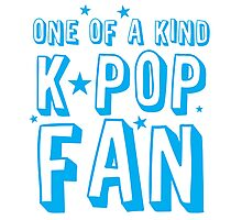 ONE OF A KIND k-pop fan Photographic Print