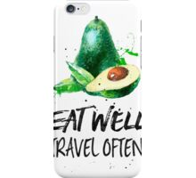 Avocado - Eat well, travel often iPhone Case/Skin