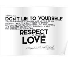don't lie to yourself - dostoevsky Poster