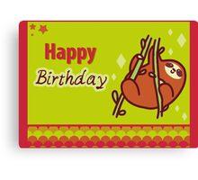 Cute Happy Birthday Sloth Greeting Canvas Print