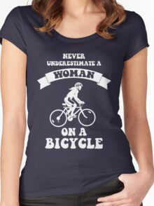Never underestimate a woman on a bicycle Women's Fitted Scoop T-Shirt