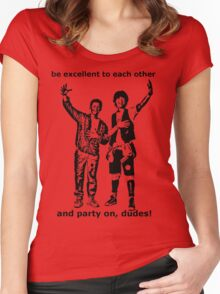 Be excellent to each other, and party on dudes Women's Fitted Scoop T-Shirt