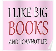 I like Big Books - Pink and red Poster