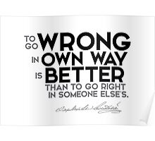 wrong in own way - dostoevsky Poster
