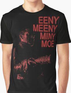 Eeny Meeny... Graphic T-Shirt