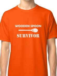 Wooden spoon survivor  Classic T-Shirt