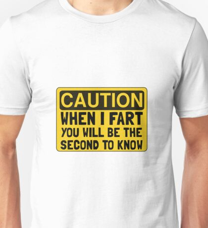 Fart Second Unisex T-Shirt