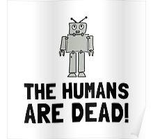Robot Humans Dead Poster