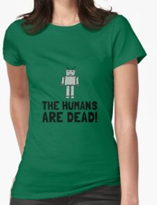 Robot Humans Dead T-Shirt