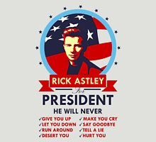 Rick Astley for President - Additional Option Unisex T-Shirt