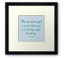 quote about books and tea - blue! Framed Print