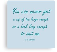 quote about books and tea - blue! Canvas Print