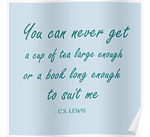 quote about books and tea - blue! Poster
