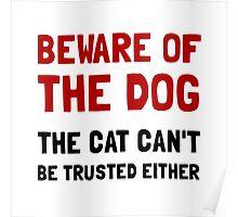 Beware Dog Cat Poster