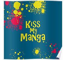 Kiss My Manga Poster