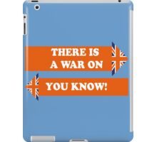 Dad's Army –There is a War On... iPad Case/Skin