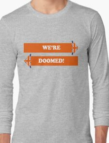 Dad's Army –We're Doomed! Long Sleeve T-Shirt