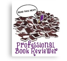 Professional Book Reviewer - Purple Canvas Print