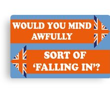 Dad's Army –Would You Mind Awfully...? Canvas Print