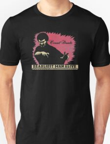 Count Dante - Deadliest Man T-Shirt