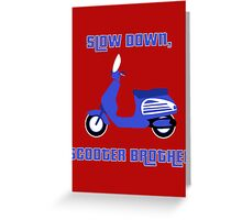 Scooter Brother Greeting Card