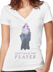Don't Hate the Flayer Women's Fitted V-Neck T-Shirt