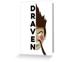 Draven Greeting Card