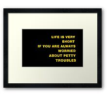 Life is very short - Bar Sign in Tokyo Framed Print