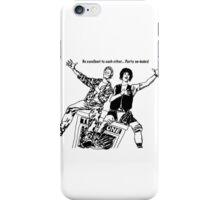 Wyld Stallyns!  iPhone Case/Skin