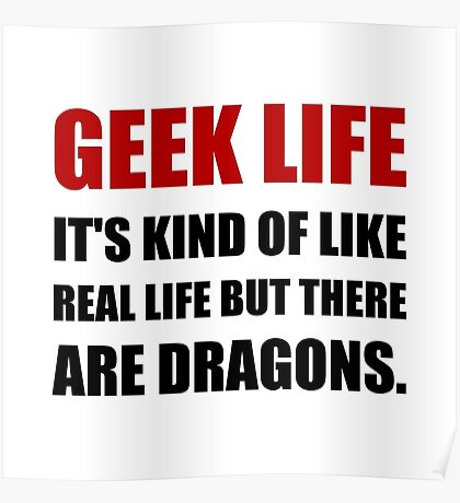 Geek Life Dragons Poster